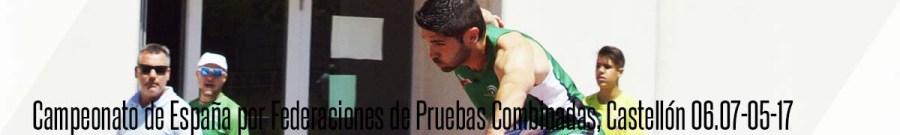 nacional por federaciones pruebas comnbinadas castellon 2017